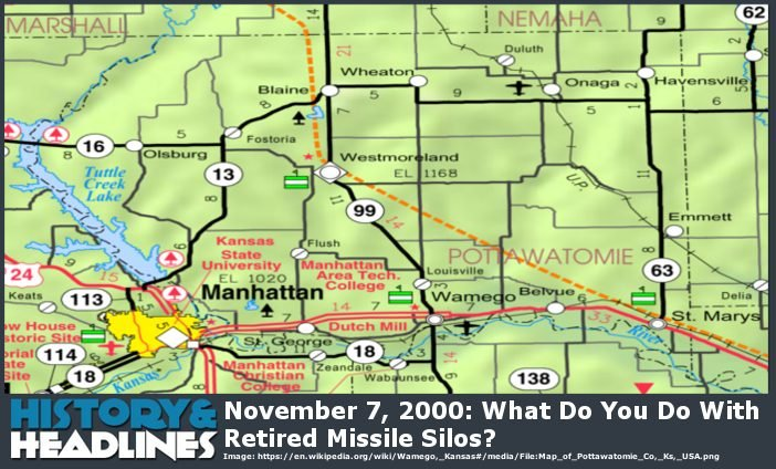 November 7, 2000: What Do You Do With Retired Missile Silos