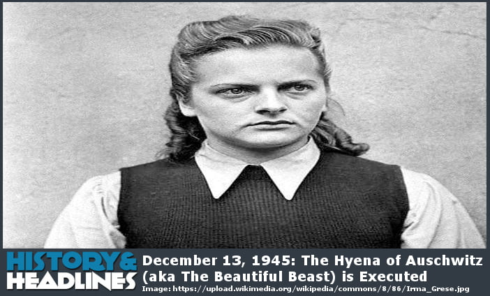 https://www.historyandheadlines.com/wp-content/uploads/2016/12/December-13-1945-The-Hyena-of-Auschwitz-aka-The-Beautiful-Beast-is-Executed.jpg