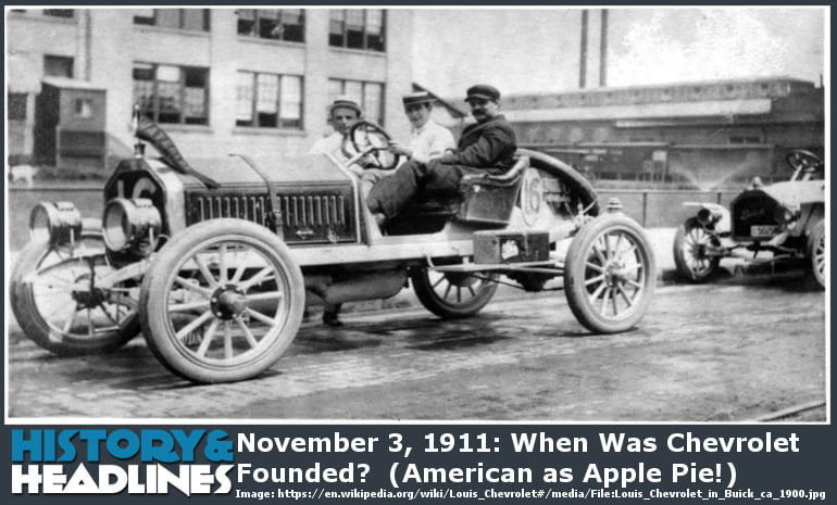 november-3-1911-when-was-chevrolet-founded-american-as-apple-pie