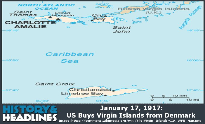 January 17 1917 Us Buys Virgin Islands From Denmark History And - Us-caribbean-islands-map