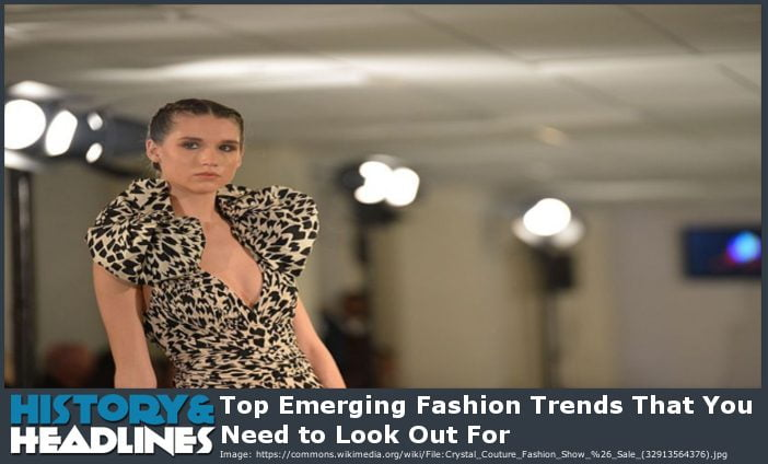 emerging fashion trends