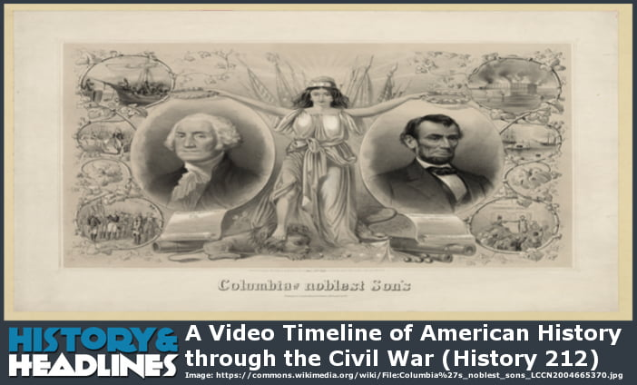 a video timeline for students of American History through the Civil War