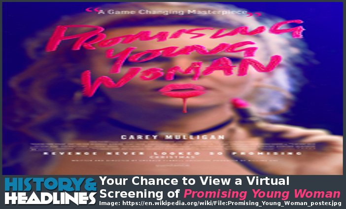 Your Chance to View a Virtual Screening of Promising Young Woman